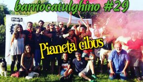 Pianeta cibus - Barrio catulghino